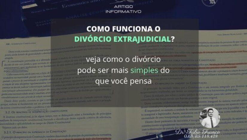Como funciona o divórcio extrajudicial
